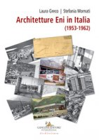 Architetture ENI in Italia (1953-1962)