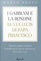I gabbiani e la rondine - Marco Pozza