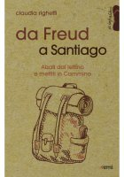 Da Freud a Santiago - Righetti Claudia