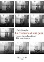 La condanna di una pena - Paolo Passaglia