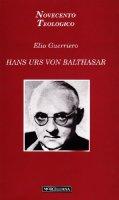 Hans Urs von Balthasar - Guerriero Elio