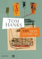 Tipi non comuni - Hanks Tom