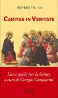 Caritas in veritate. Linee guida per la lettura - Benedetto XVI