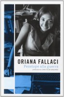 Penelope alla guerra - Fallaci Oriana