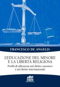 Copertina di 'L' educazione del minore e la libertà religiosa'