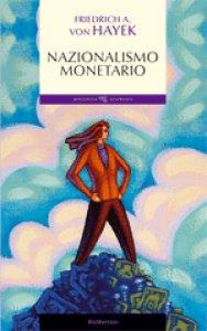 Copertina di 'Nazionalismo monetario'