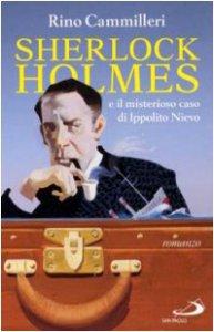 Copertina di 'Sherlock Holmes e il misterioso caso di Ippolito Nievo'