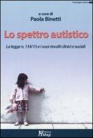 Lo spettro autistico. La legge n. 134/15 e i suoi risvolti clinici e sociali