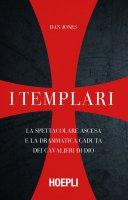 I Templari - Dan Jones