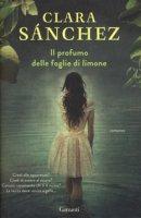 Il profumo delle foglie di limone - Sánchez Clara