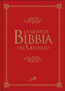 Copertina di 'La Grande Bibbia del Giubileo'
