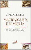 Matrimonio e famiglia - Marco Doldi