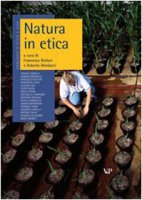 Natura in etica. Naturalismo e antinaturalismo