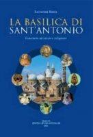 La Basilica di Sant'Antonio - Salvatore Ruzza