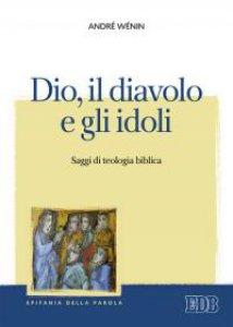 Copertina di 'Dio, il diavolo e gli idoli'