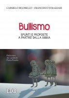 Bullismo - Carmelo Rigobello, Francesco Strazzari