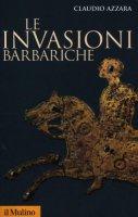 Le invasioni barbariche - Azzara Claudio