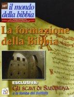La formazione della Bibbia - AA. VV.