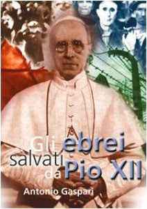 Copertina di 'Gli ebrei salvati da Pio XII'