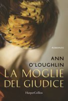 La moglie del giudice - O'Loughlin Ann