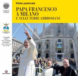 Copertina di 'Papa Francesco a Milano e nelle terre ambrosiane'