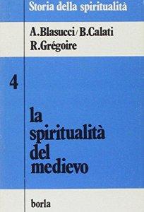 Copertina di 'La spiritualità del Medievo'