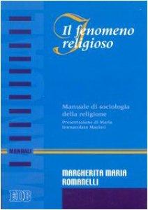 Copertina di 'Il fenomeno religioso. Manuale di sociologia della religione'