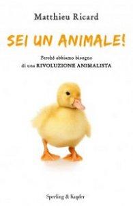 Copertina di 'Sei un animale!'