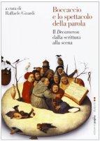Boccaccio e lo spettacolo della Parola - Girardi Raffaele