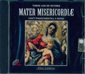 Mater misericordiae - Tomàs Luis De Victoria
