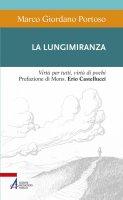 La lungimiranza - Marco G. Portoso