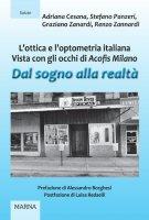 Dal sogno alla realtà - Adriana Cesana , Stefano Panzeri , Graziano Zanardi , Renzo Zannardi