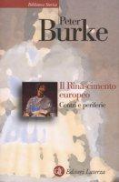 Il Rinascimento europeo. Centri e periferie - Burke Peter
