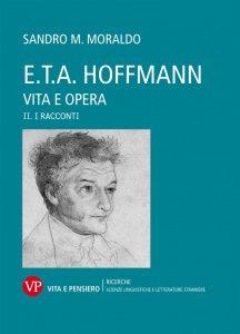 Copertina di 'E.T.A. Hoffmann - Vita e Opera. II'