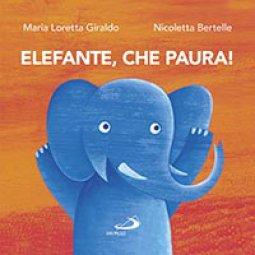 Copertina di 'Elefante, che paura!'