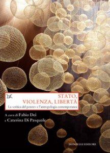 Copertina di 'Stato, violenza, libertà. La «critica del potere» e l'antropologia contemporanea'
