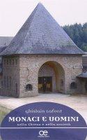 Monaci e uomini nella Chiesa e nella società - Lafont Ghislain