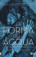 La forma dell'acqua-The shape of water - Del Toro Guillermo, Kraus Daniel