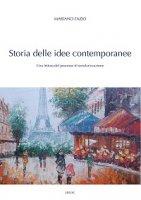 Storia delle idee contemporanee. Una lettura del processo di secolarizzazione - Mariano Fazio