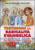 Testimoni della radicalità evangelica - Associazione biblica salesiana