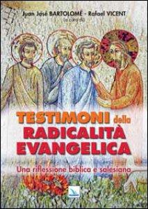 Copertina di 'Testimoni della radicalità evangelica'