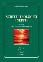 Scritti teologici inediti - Demaria Tommaso