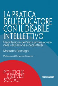 Copertina di 'La pratica dell'educatore con disabile intellettivo'