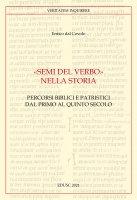 «Semi del Verbo nella Storia» - Enrico Dal Covolo