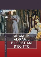 Al-Malik al-Kamil e i cristiani d'Egitto - Bartolomeo Pirone