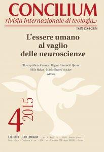 Copertina di 'Concilium 04-2015: L'essere umano al vaglio delle neuroscienze'