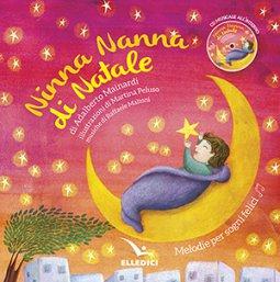 Copertina di 'Ninna nanna di Natale. Melodie per sogni felici. Ediz. a colori. Con CD-Audio'