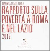 Rapporto sulla povertà a Roma e nel Lazio 2012