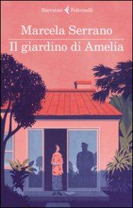 Copertina di 'Il giardino di Amelia'