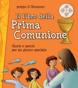Copertina di 'Il libro della Prima Comunione'